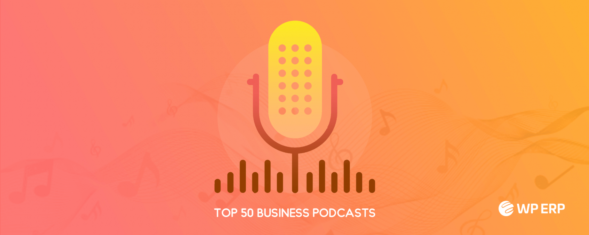 Top 50 Business Podcasts for 2019
