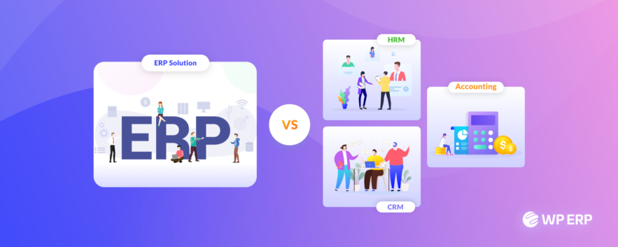 ERP vs CRM, HRM, Accounting