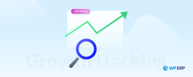 Growth Hacking & SEO Myths