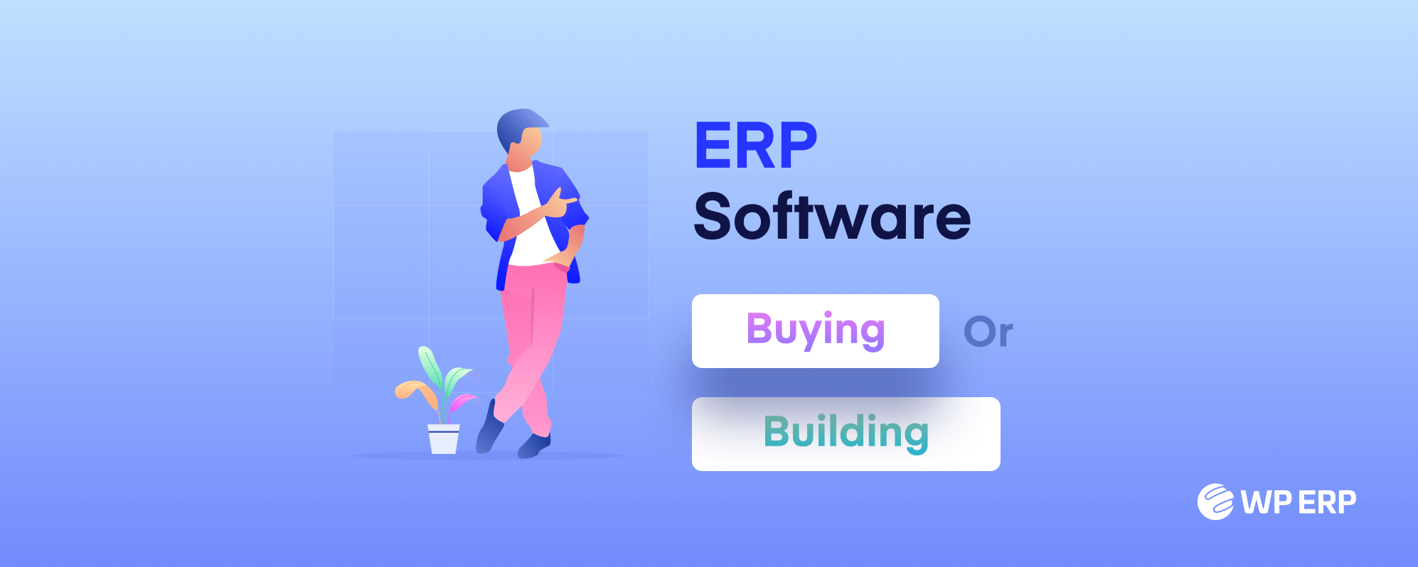 ERP software Building or buying