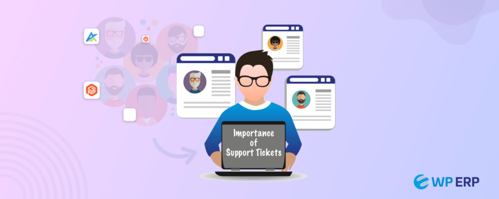 Importance of WP ERP Ticket Support