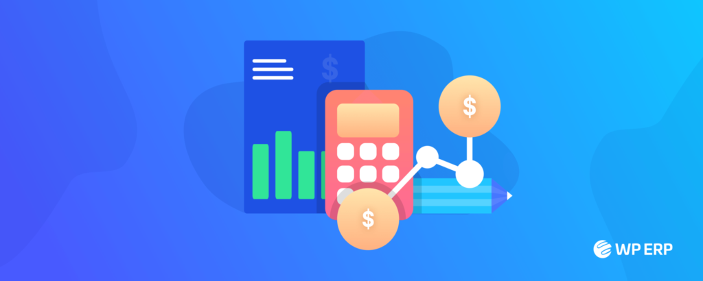 Notable Features that WP ERP Accounting Has Added in 2020