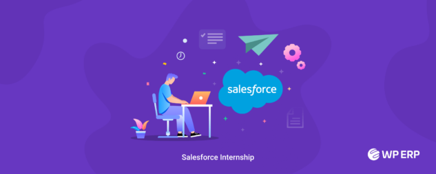 How to get salesforce internship to give your career a kickstart